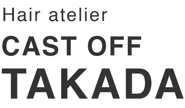 CAST OFF TAKADA